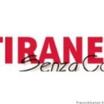 Il Tiranese senza confini
